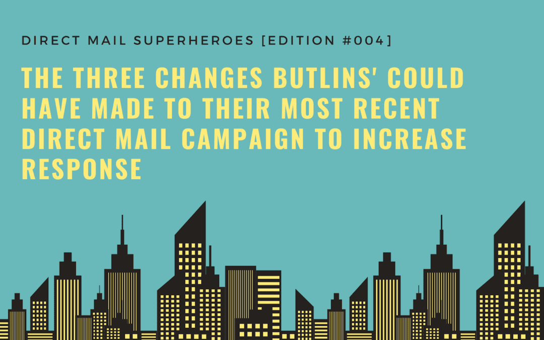 The Three Changes Butlins' Could Have Made to Their Most Recent Direct Mail Campaign to Increase Response